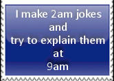 2AM Jokes Stamp by PatriciaTepes