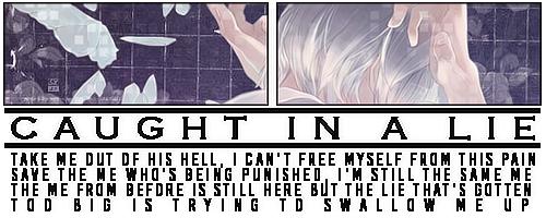 [Banner] : Caught in a Lie by Shoux-Baka