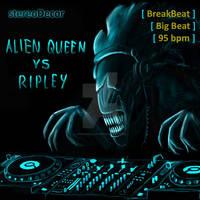 Alien Queen vs Ripley (Breakbeat tune)