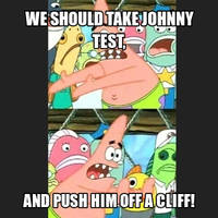 Push-it Patrick Meme #2: Johnny Test by TRC-Tooniversity