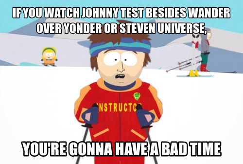 bad_time_meme__1__johnny_test_by_thekirbykrisis d6tns8k bad time meme 1 johnny test by trc tooniversity on deviantart