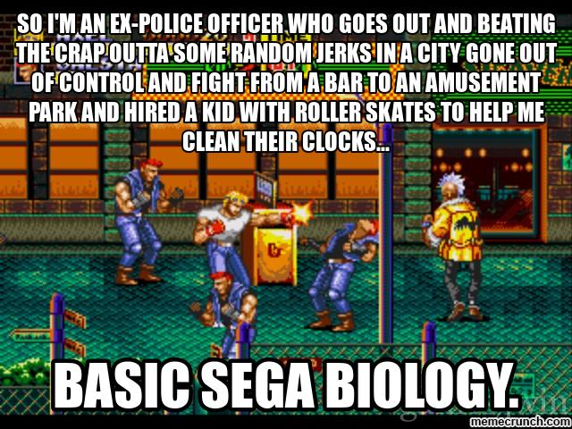 basic_sega_biology_meme__1__streets_of_rage_by_thekirbykrisis d83t7yu basic sega biology meme 1 streets of rage by trc tooniversity on
