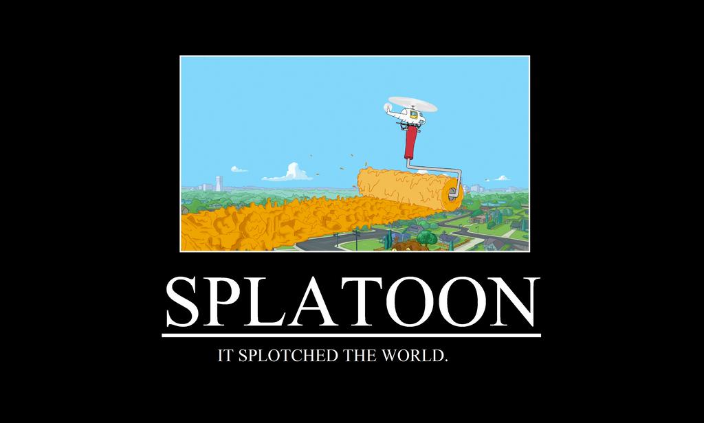 Splatoon Demotivationa...
