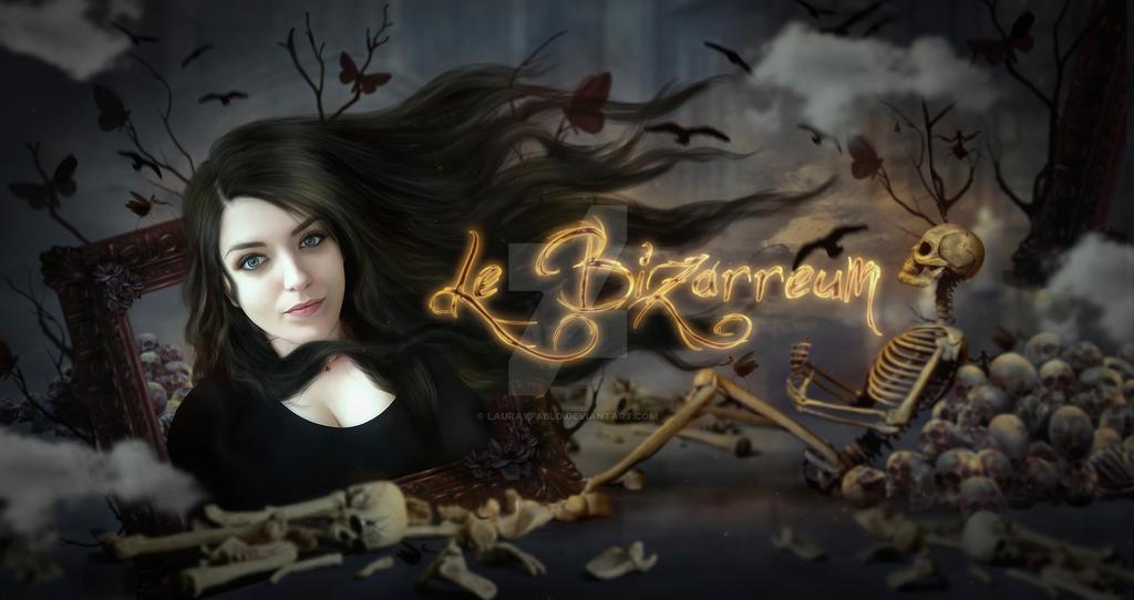 Le Bizarreum - Juliette