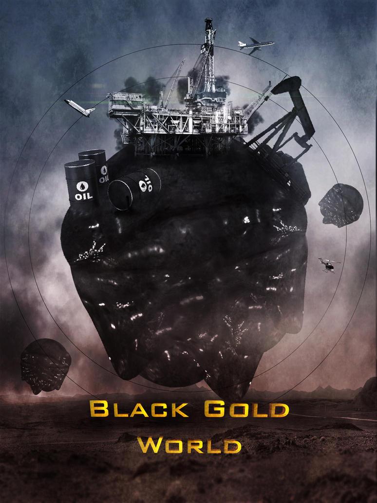 Black Gold World by CelerityzZ