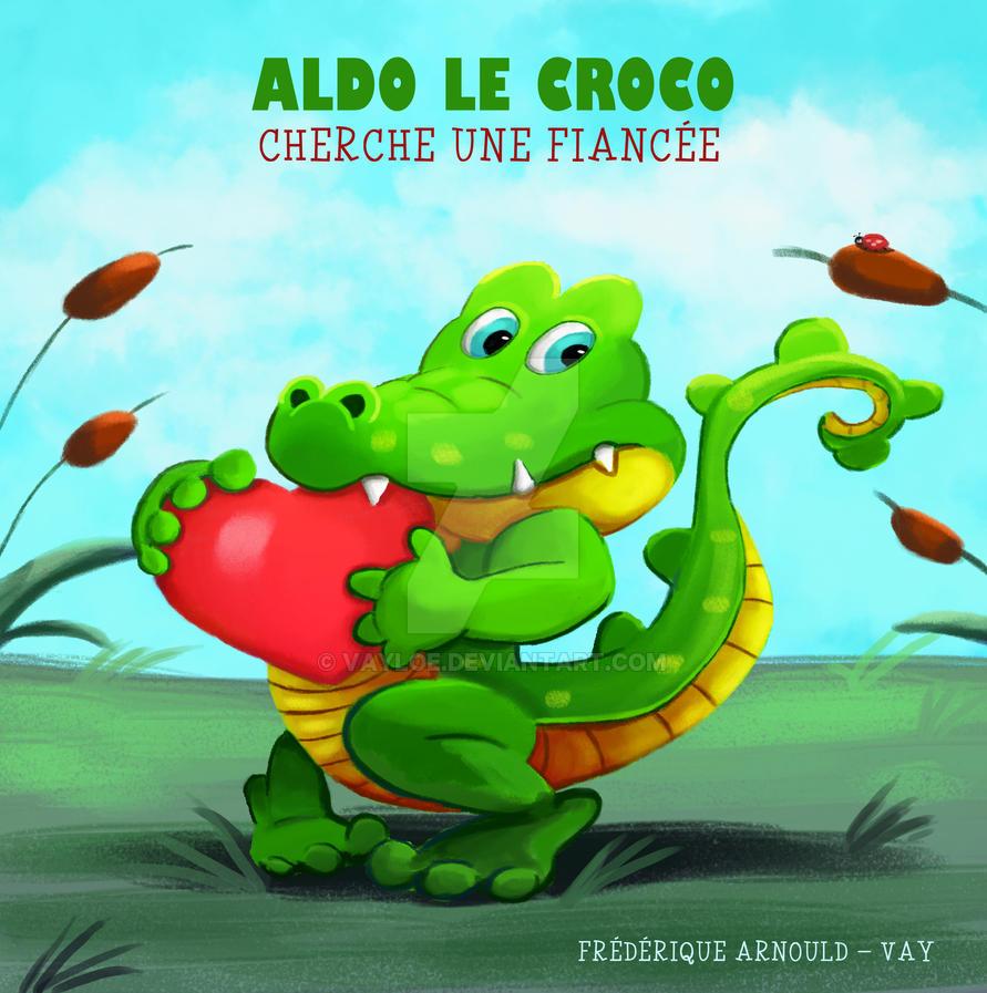 Aldo le Croco cherche une fiancee - Cover by VayLoe