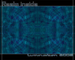 Realm inside by lumination