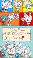 Ask my Pokemon oc's or  QandA for short