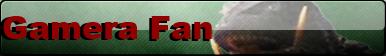 Gamera Fan Button