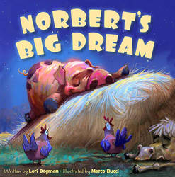 Norbert's Big Dream - Picture Book