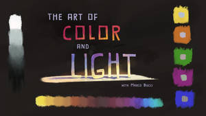 My Class For CGMA: 'The Art Of Color And Light'