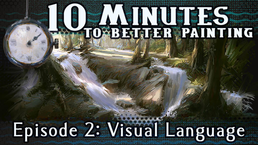Episode 2 - Painting Fundamentals Video is up! by MarcoBucci
