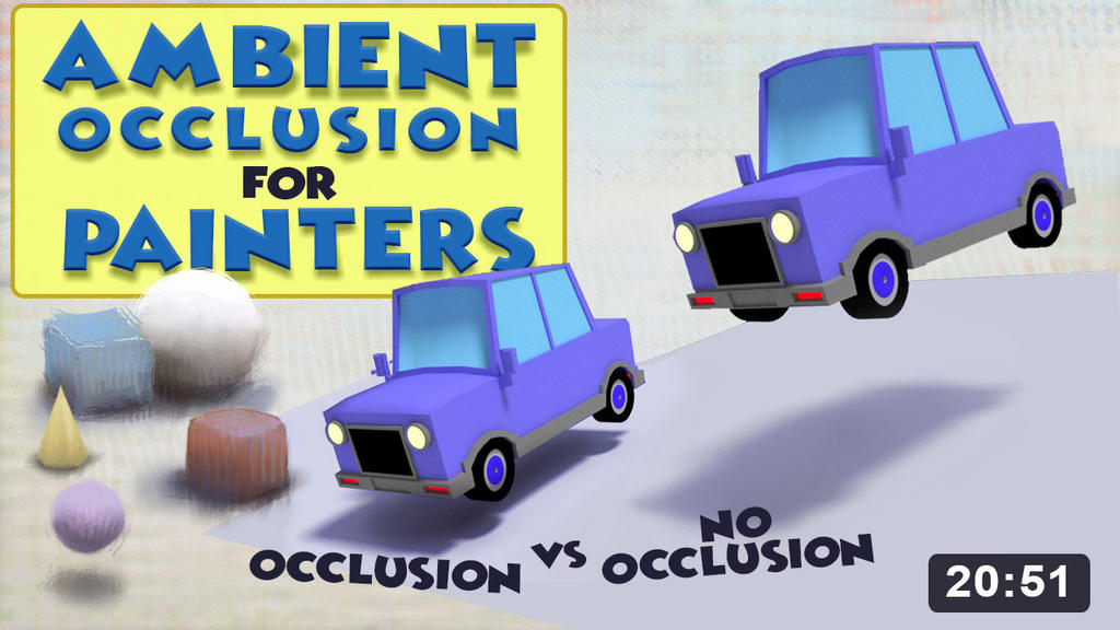 Ambient Occlusion for Painters - new video by MarcoBucci