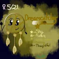 Dreamcatcher by SakuraCrystalKatana