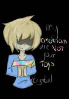 Emotions Are Not Toys by SakuraCrystalKatana