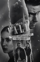 We Might Fall // a wattpad cover by lonelyhoran