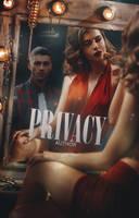 Privacy // a wattpad cover by lonelyhoran