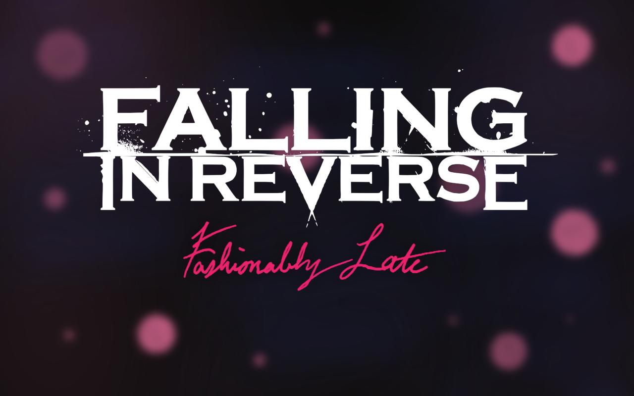 Falling in Reverse - Fashionably Late   Wallpaper