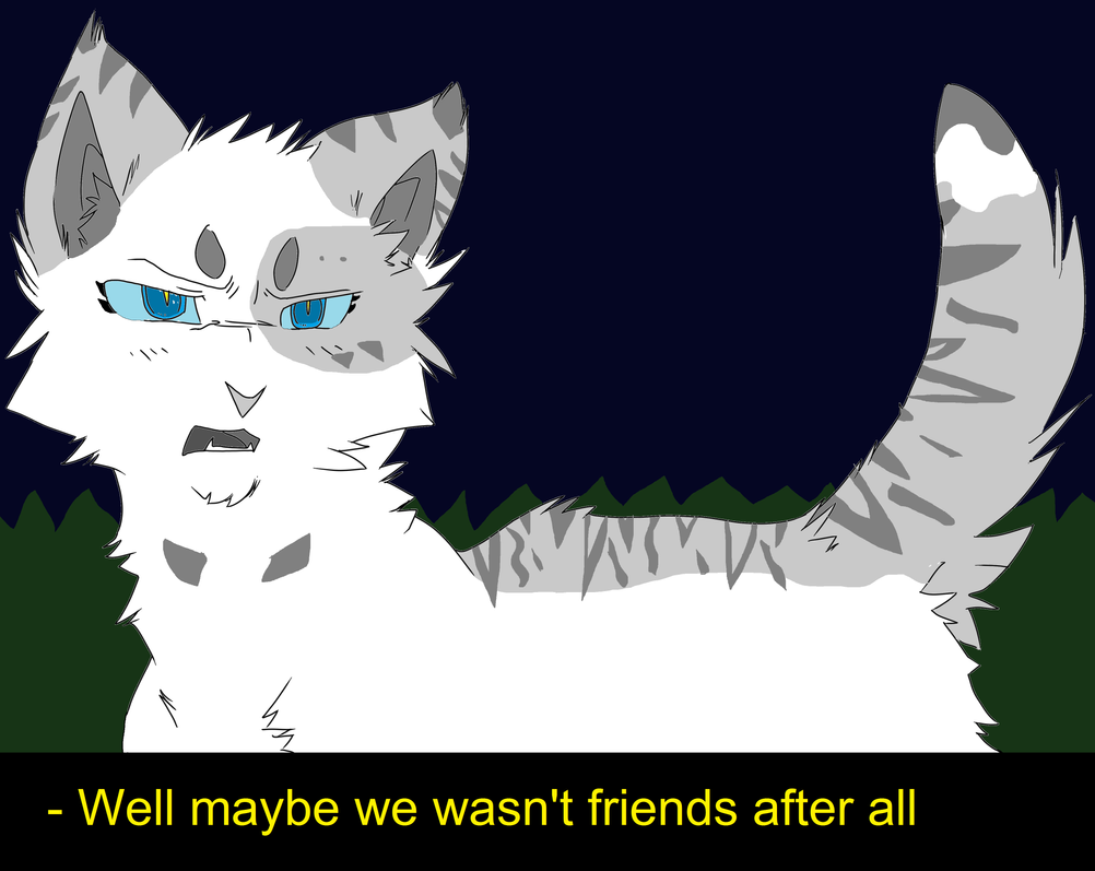 Maybe we wasn't friends after all (SCENE) by Lisa-psycho