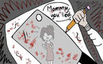 Mommy, you lied. -Jeff