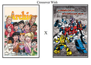 Crossover Wish - Archie and Transformers