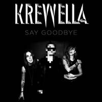Krewella - Say Goodbye (Alternate Artwork) by dsrange431