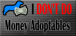 I Don't DO Money Adoptables by KeitaroTGW