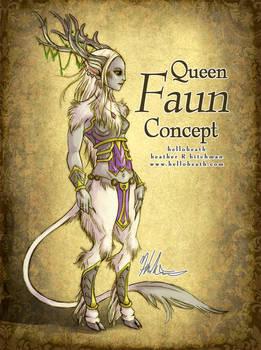 Queen Faun Concept