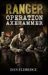 Book cover - Ranger: Operation Axehammer