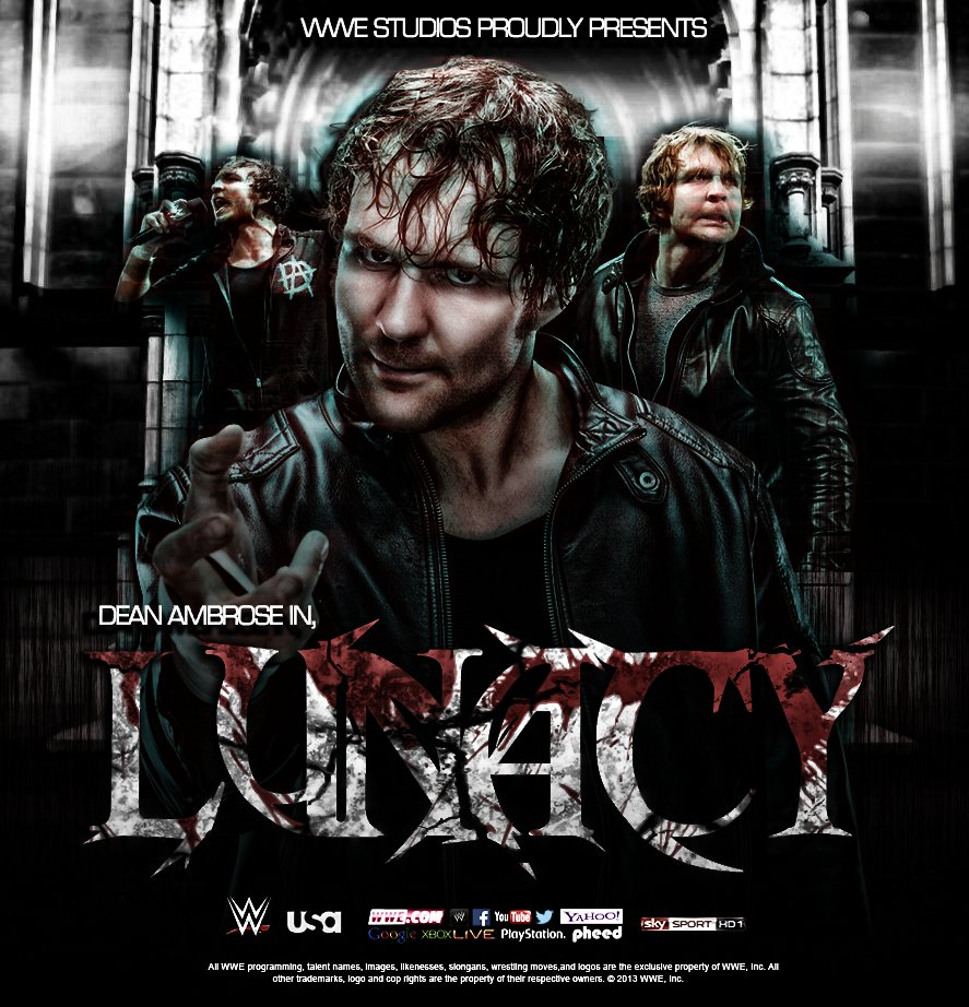 WWE Movie Poster ''Lunacy'' Feat.Dean Ambrose By DS951 On