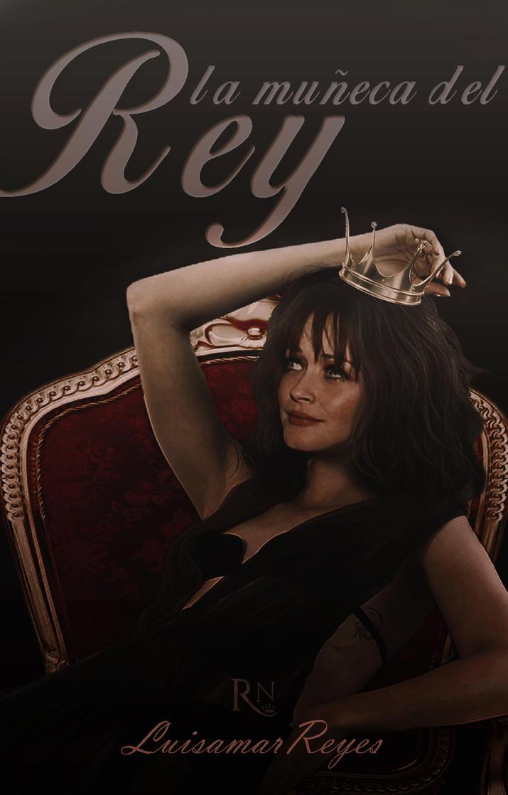 La muneca del rey by RoyaltyNightmares