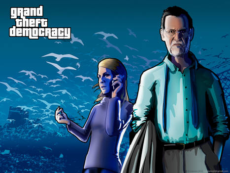 Grand Theft Democracy Rajoy And Cospedal
