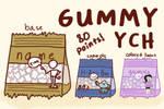 Gummy YCH [$0.80/80 points]