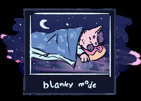 Blanky Mode