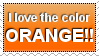 Stamp: I love the color ORANGE!! by TheDuckofPower