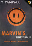 Titanfall | Faction | Marvin's Finest Hour