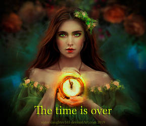 The time is over