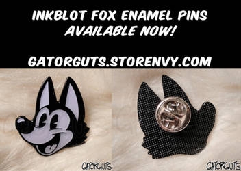 Inkblot Fox Enamel Pins (AVAILABLE FOR PURCHASE!)