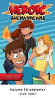 Heroic Shenanigans Volume 1 Kickstarter