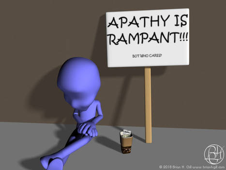 Apathy is Rampant