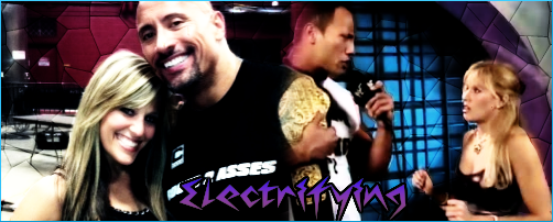 The Rock and Lilian Garcia - Electrifying by ironheartwriter