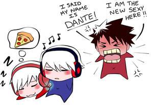 I said my name is Dante