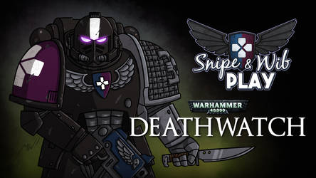 Deathwatch Title Card by wibblethefish