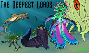 Deepest Lords