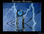 Electrify Humanity by silentfuneral