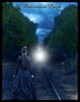 Destination Death by silentfuneral