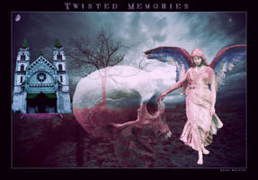 Twisted Memories by silentfuneral