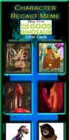 The Good Dinosaur Recast Meme: Other Casts