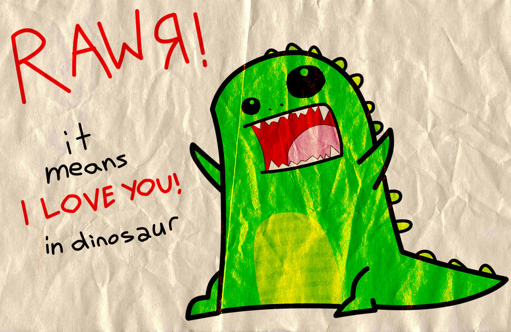 Rawr - love you by Gummi-Pirate-Crew