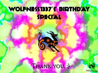 Wolfness1337's Birthday Special by Wolfness1337